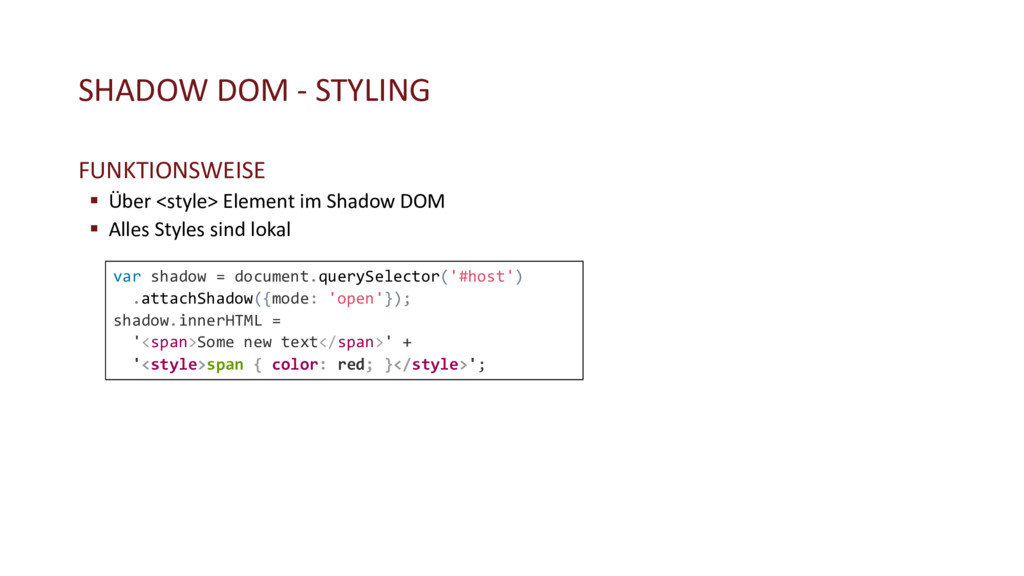 SHADOW DOM - STYLING FUNKTIONSWEISE § Über <sty...