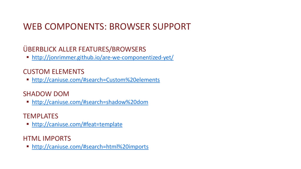 WEB COMPONENTS: BROWSER SUPPORT ÜBERBLICK ALLER...