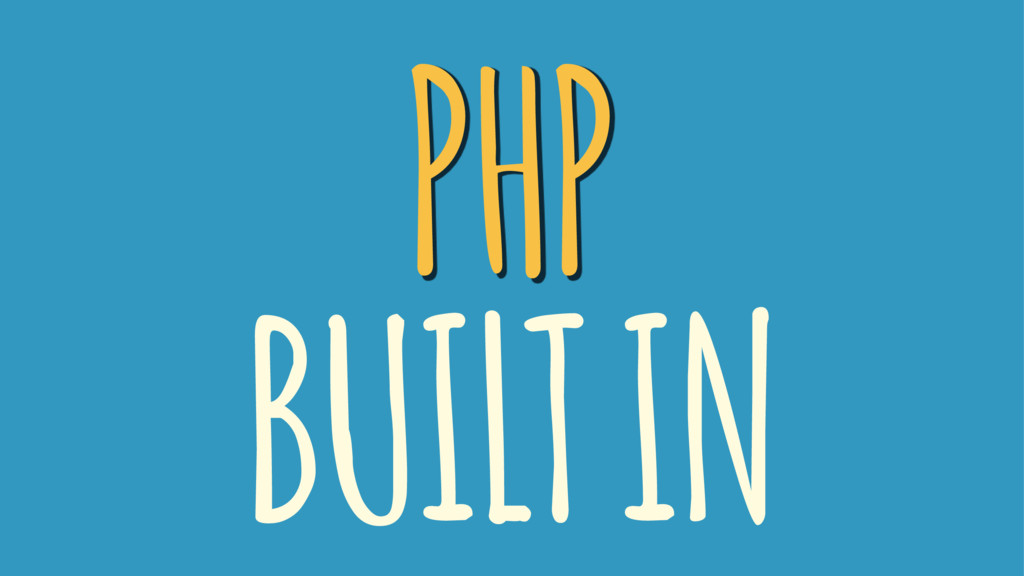 PHP BUILT IN