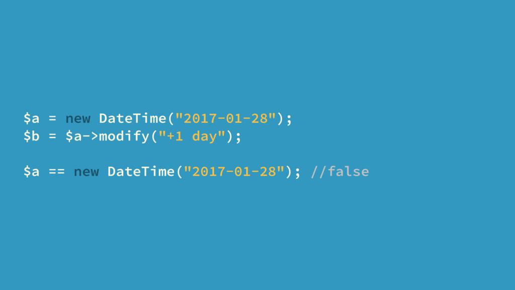 "$a = new DateTime(""2017-01-28""); $b = $a->modif..."