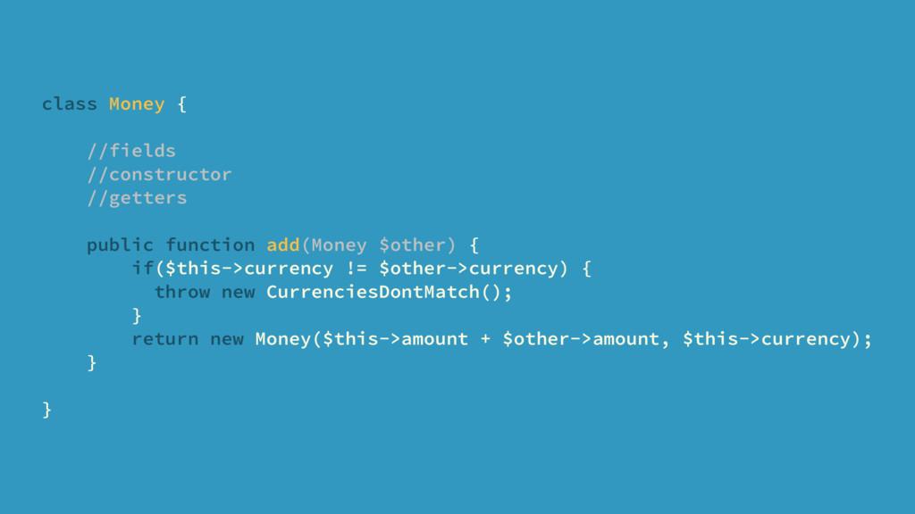 class Money { //fields //constructor //getters ...