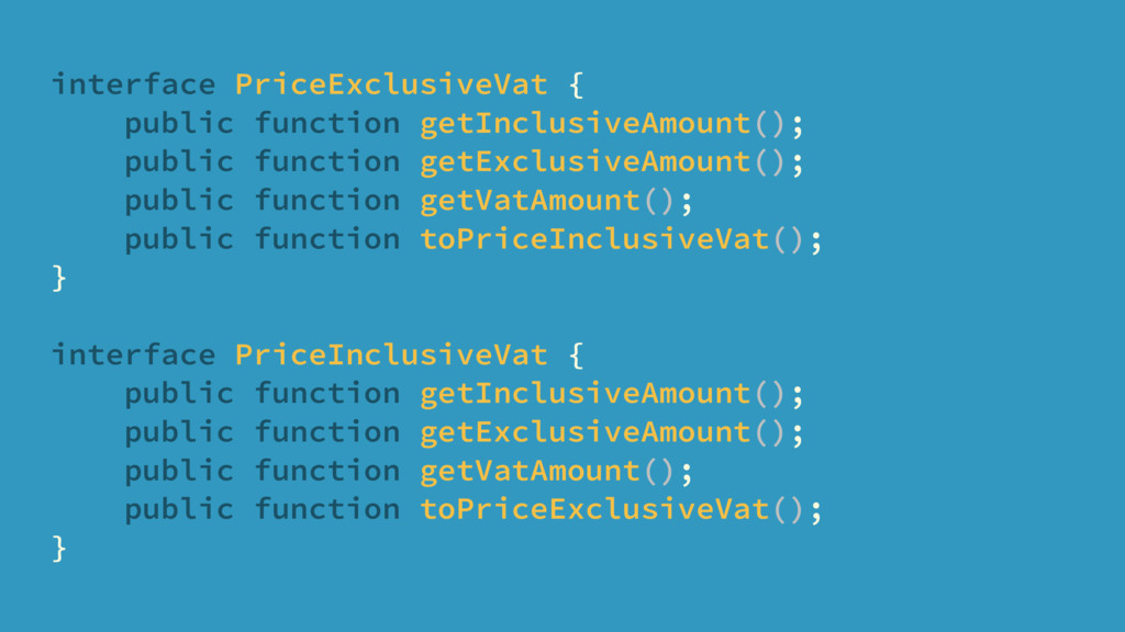 interface PriceExclusiveVat { public function g...
