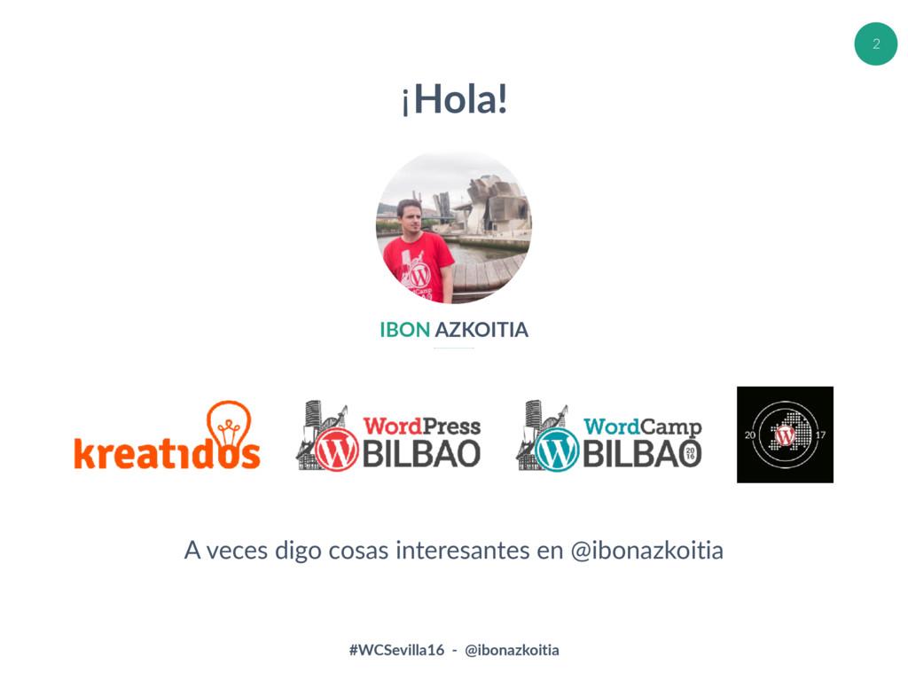 #WCSevilla16 - @ibonazkoitia 2 IBON AZKOITIA ¡H...