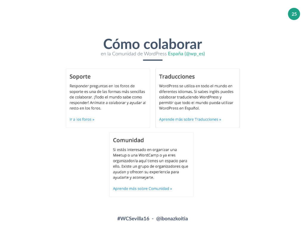 #WCSevilla16 - @ibonazkoitia 25 Cómo colaborar ...