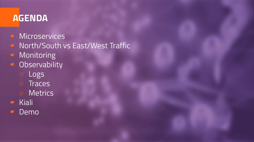 ▰ Microservices ▰ North/South vs East/West Traf...