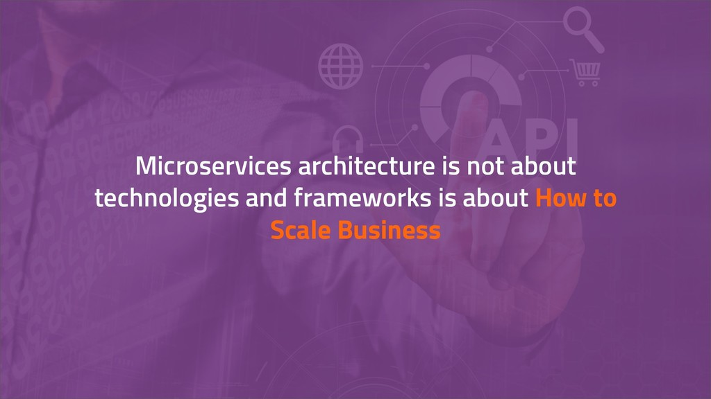 Microservices architecture is not about technol...