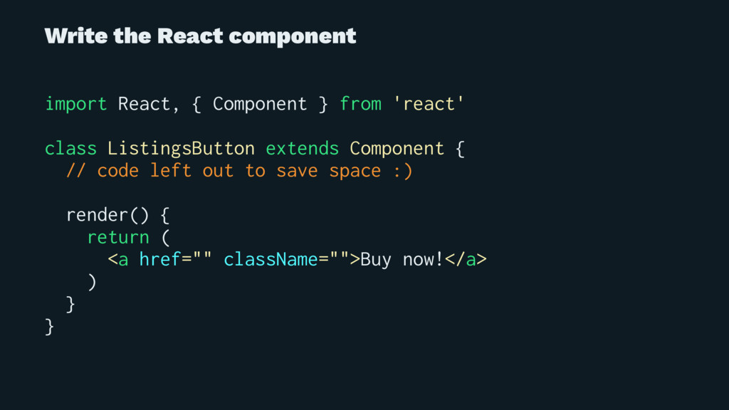 Write the React component import React, { Compo...