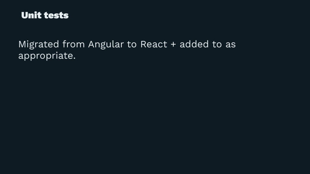 Unit tests Migrated from Angular to React + add...