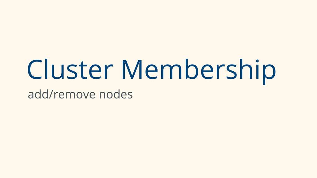 Cluster Membership add/remove nodes