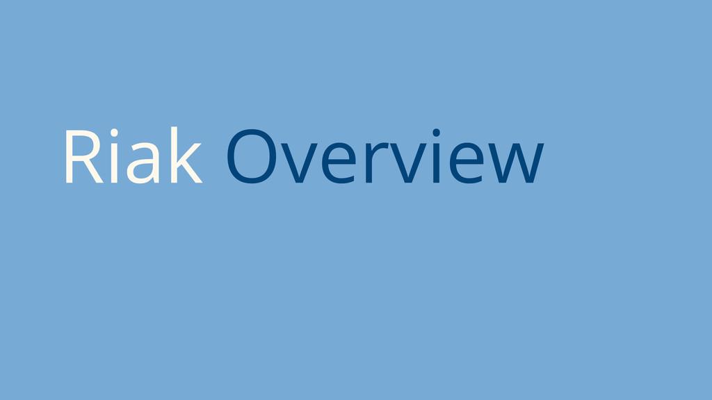 Riak Overview