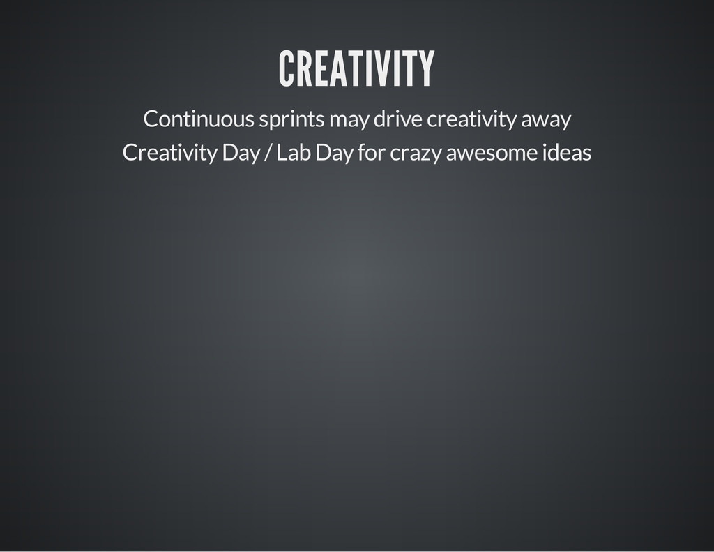 CREATIVITY Continuous sprints may drive creativ...