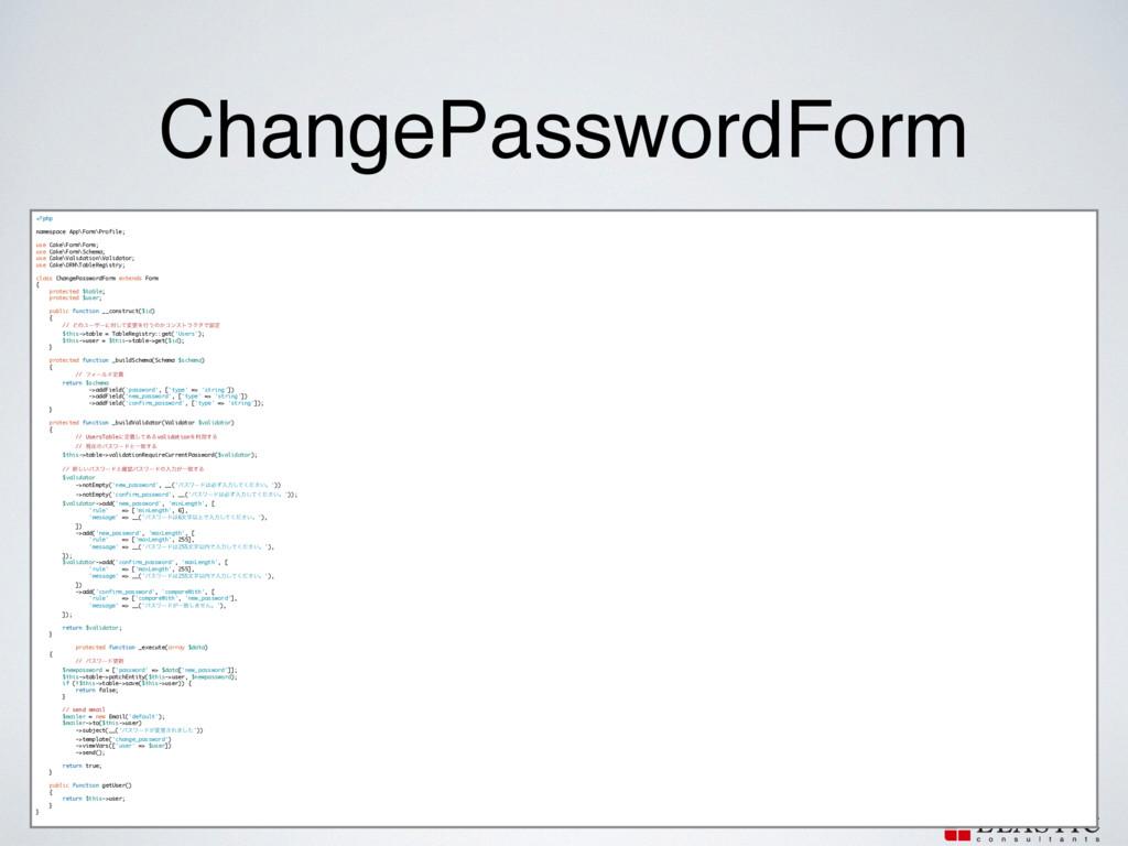 ChangePasswordForm <?php ! namespace App\Form\P...