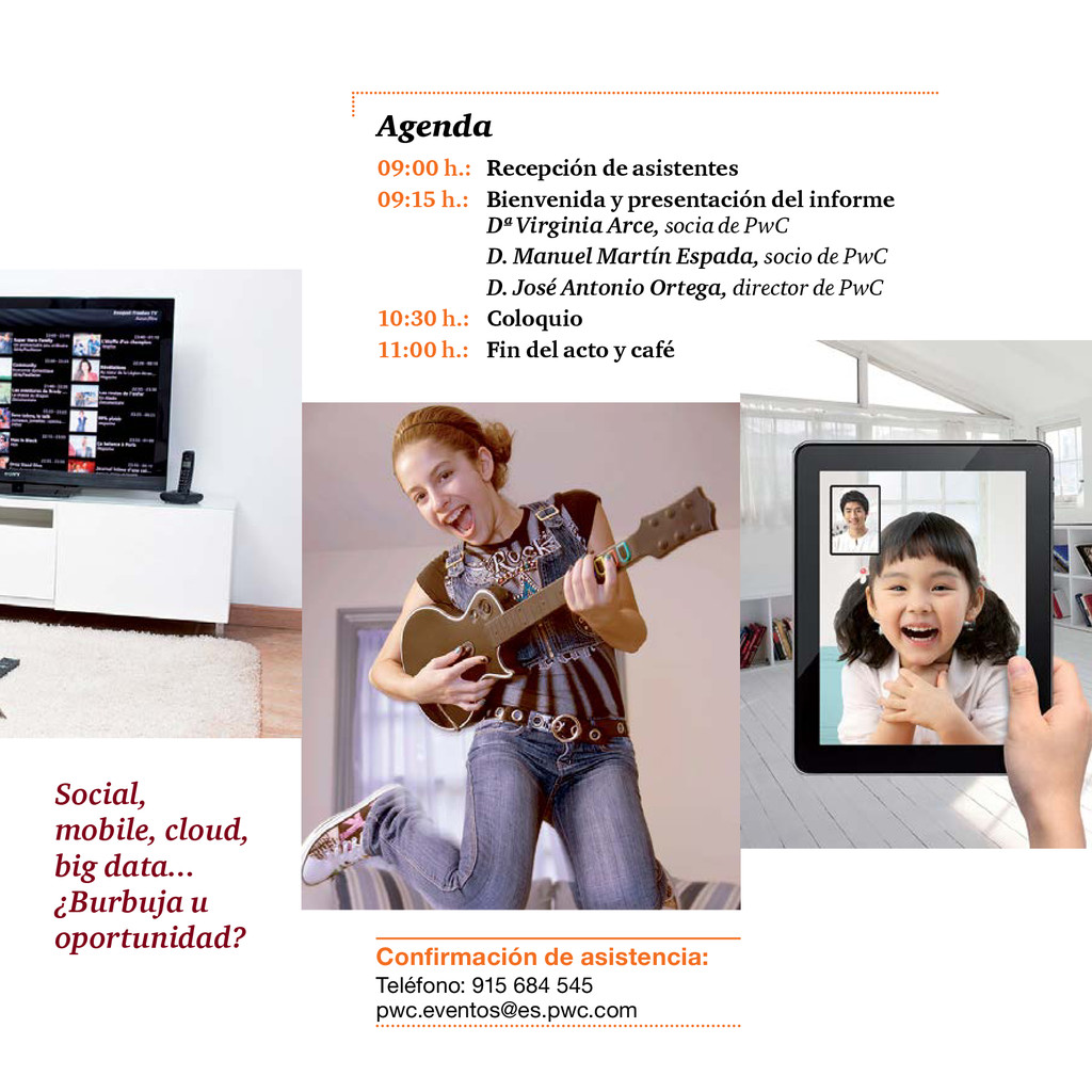 Social, mobile, cloud, big data... ¿Burbuja u o...