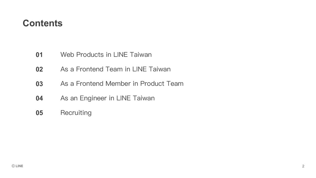 01 02 03 04 05 Contents Web Products in LINE Ta...