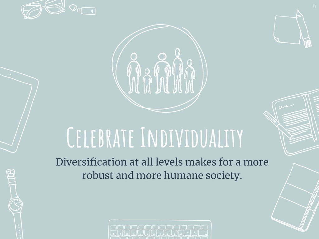 Celebrate Individuality Diversification at all l...