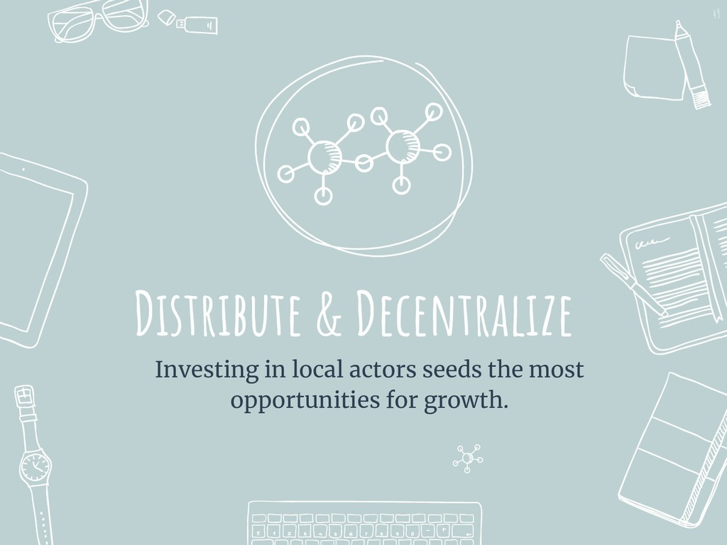 Distribute & Decentralize Investing in local ac...