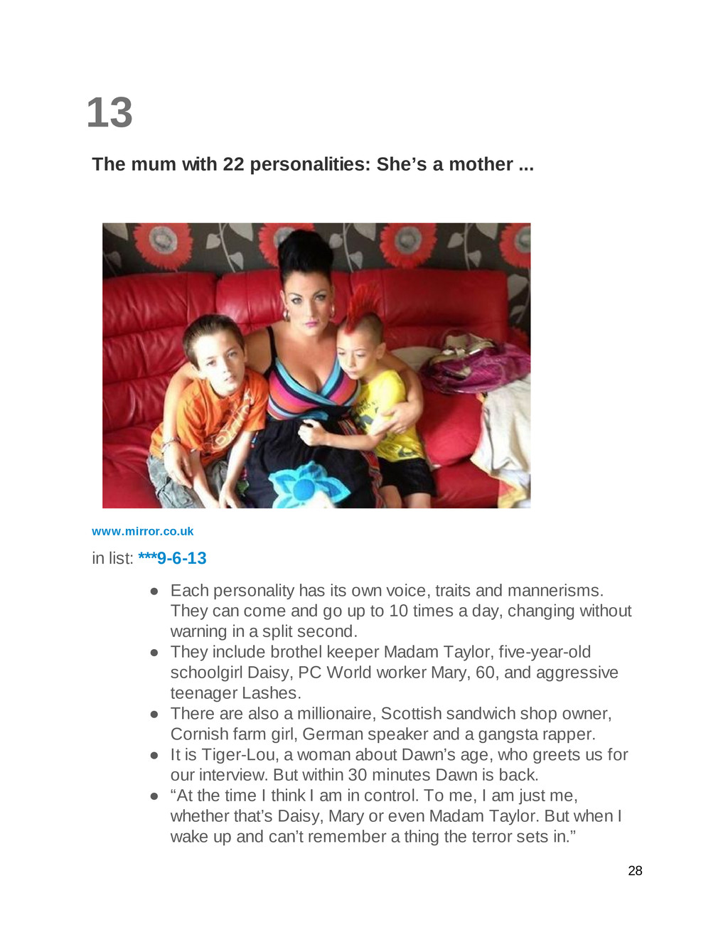 13 The mum with 22 personalities: She's a mothe...