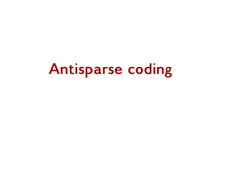 Antisparse coding