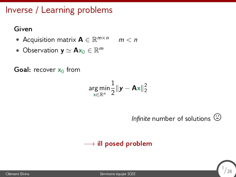 Inverse / Learning problems Given • Acquisition...