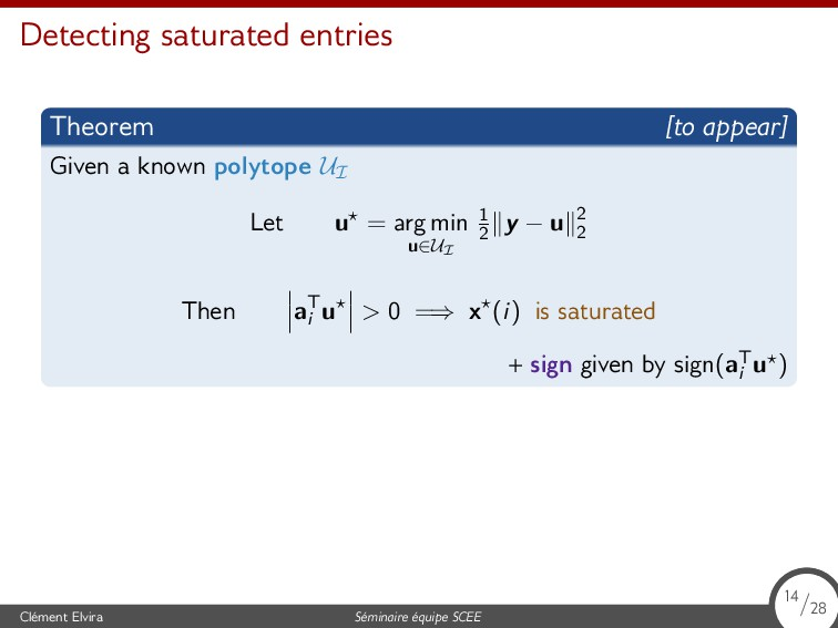 Detecting saturated entries Theorem [to appear]...