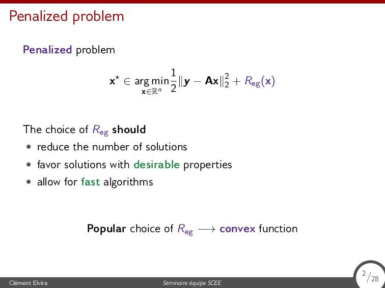 Penalized problem Penalized problem x⋆ ∈ arg mi...