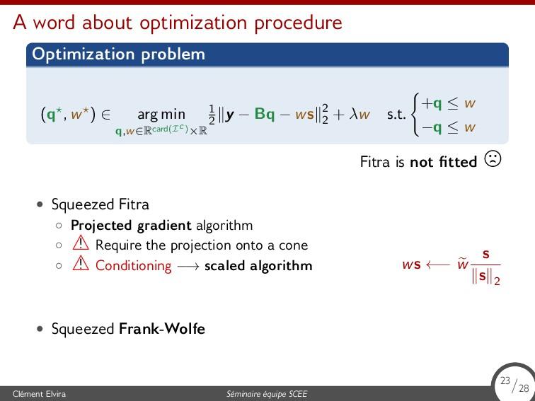 A word about optimization procedure Optimizatio...