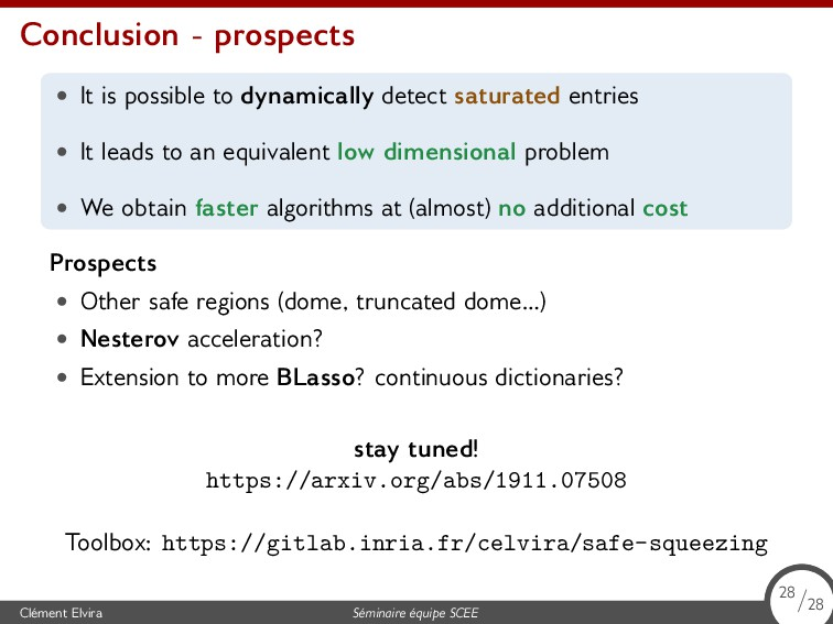 Conclusion - prospects • It is possible to dyna...