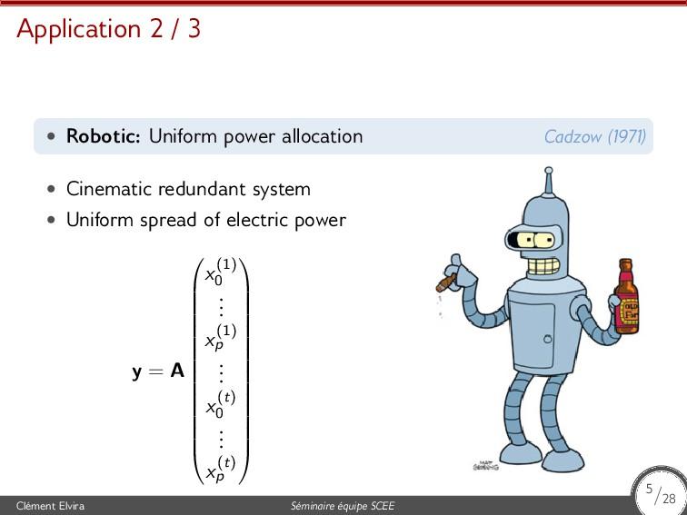 Application 2 / 3 • Robotic: Uniform power allo...