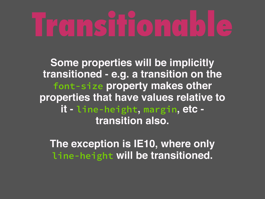 Transitionable Some properties will be implicit...