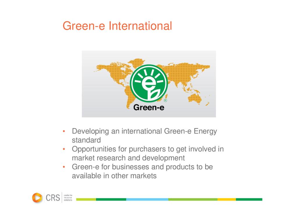 Green-e International • Developing an internati...