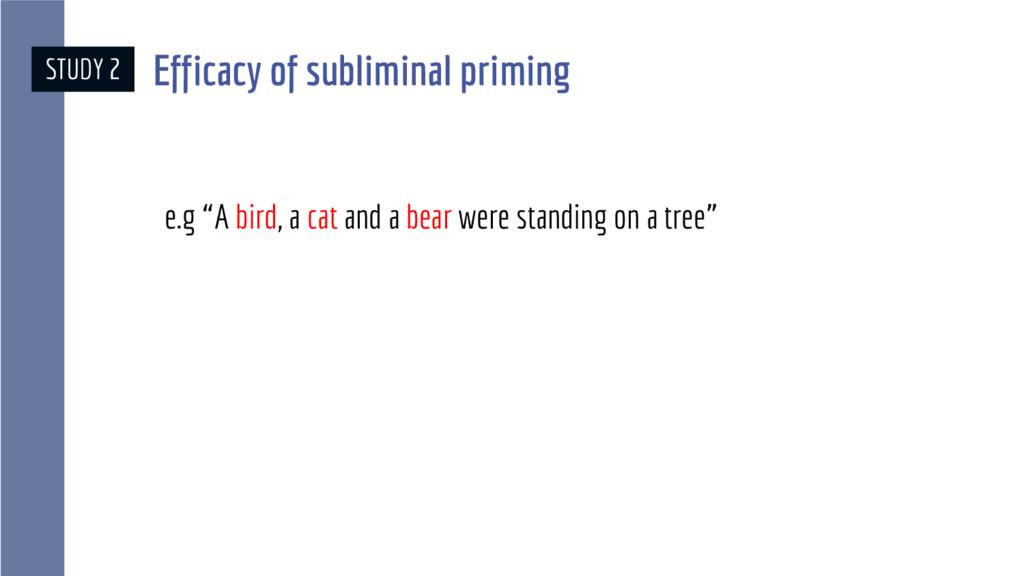 """e.g """"A bird, a cat and a bear were standing on ..."""