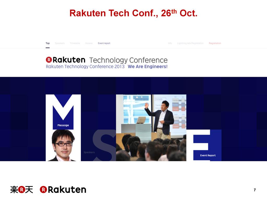 7 Rakuten Tech Conf., 26th Oct.