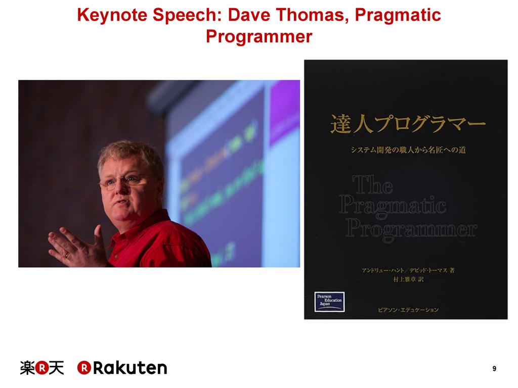 9 Keynote Speech: Dave Thomas, Pragmatic Progra...