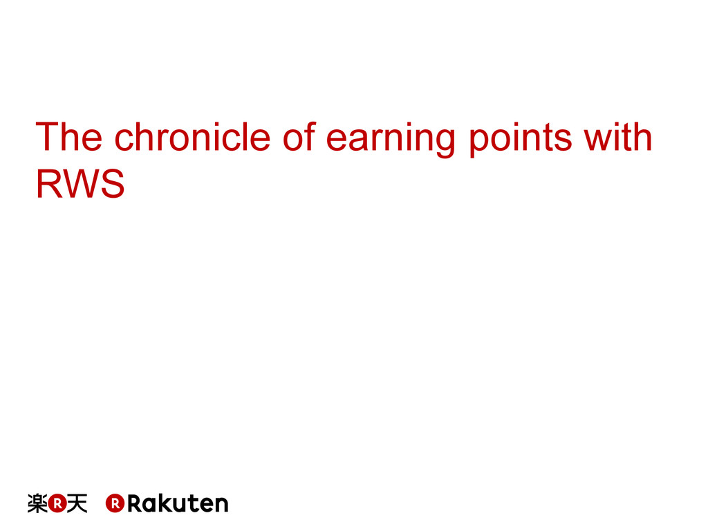 The chronicle of earning points with RWS