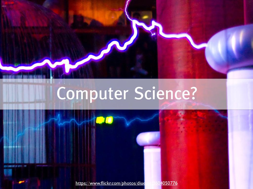 Computer Science? https://www.flickr.com/photos/...