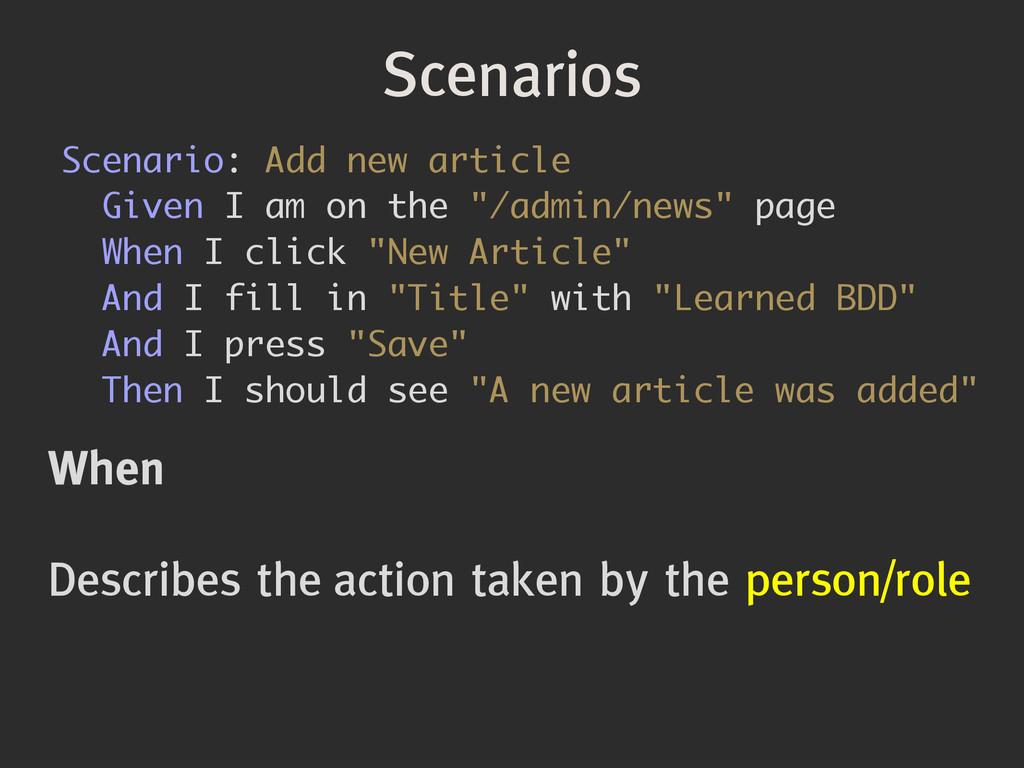 Scenarios When ! Describes the action taken by ...
