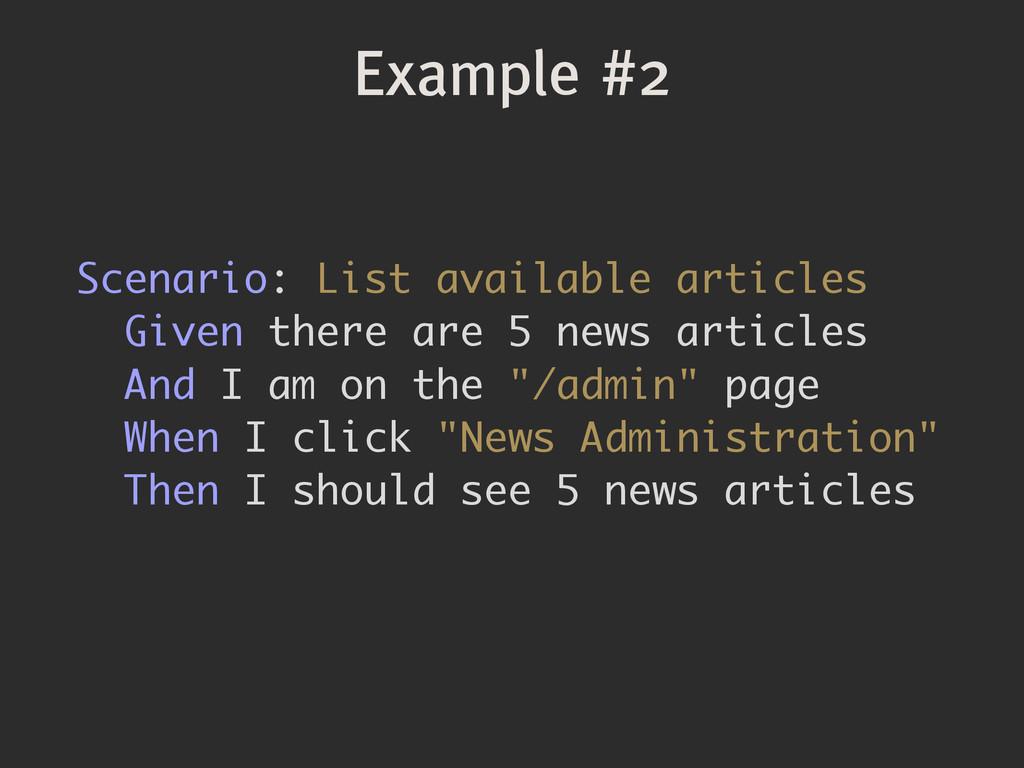 Example #2 Scenario: List available articles Gi...