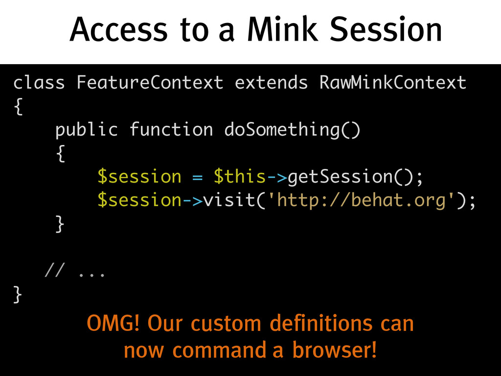 Access to a Mink Session class FeatureContext e...