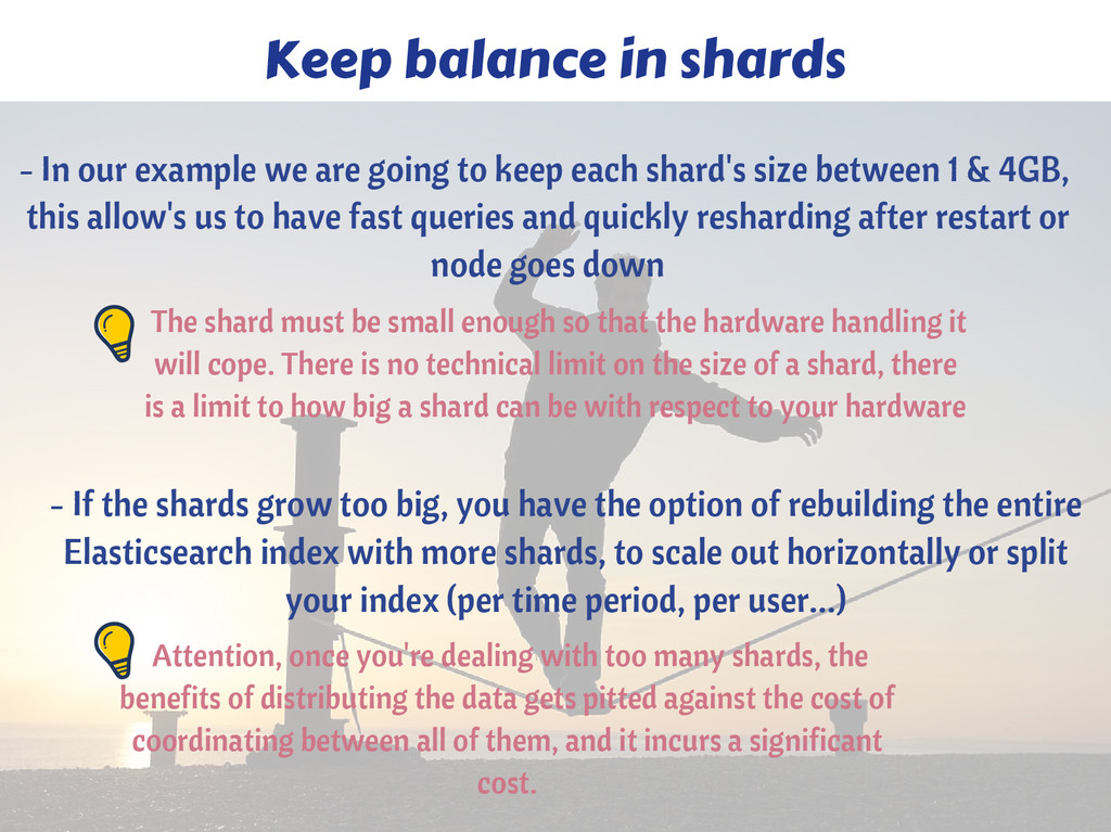 Keep balance in shards The shard must be small ...