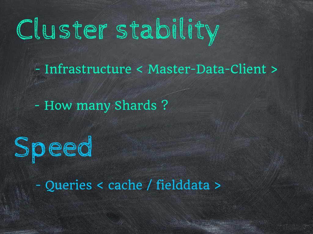 Speed Cluster stability - Queries < cache / fie...