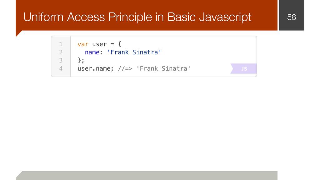 58 Uniform Access Principle in Basic Javascript