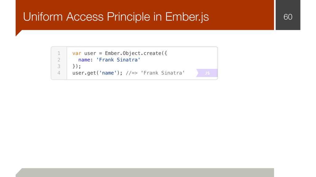 60 Uniform Access Principle in Ember.js