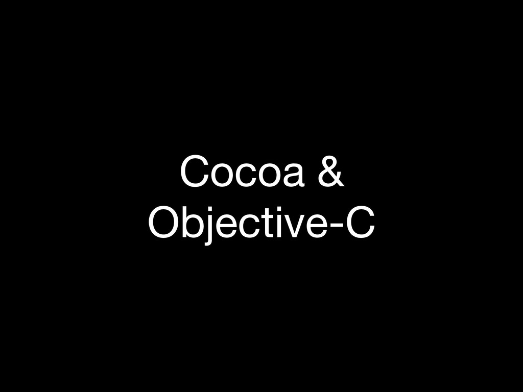 Cocoa & Objective-C