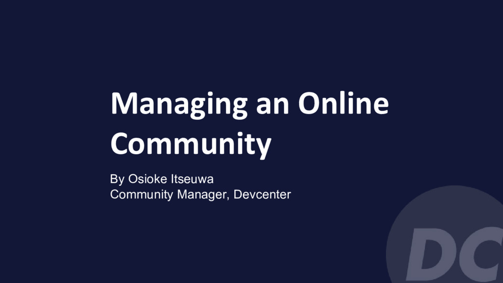 Managing an Online Community By Osioke Itseuwa ...