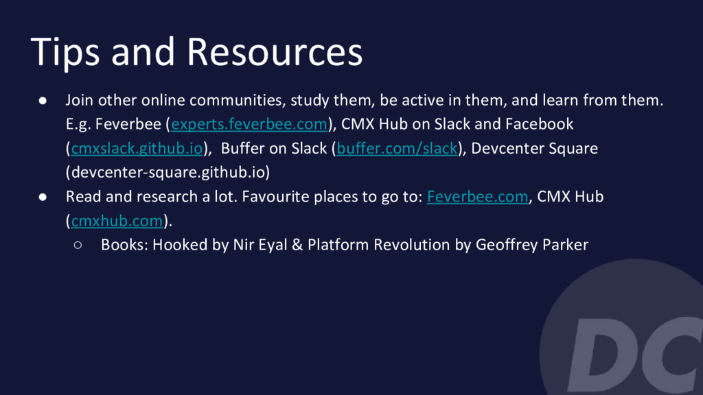 Tips and Resources ● Join other online communit...