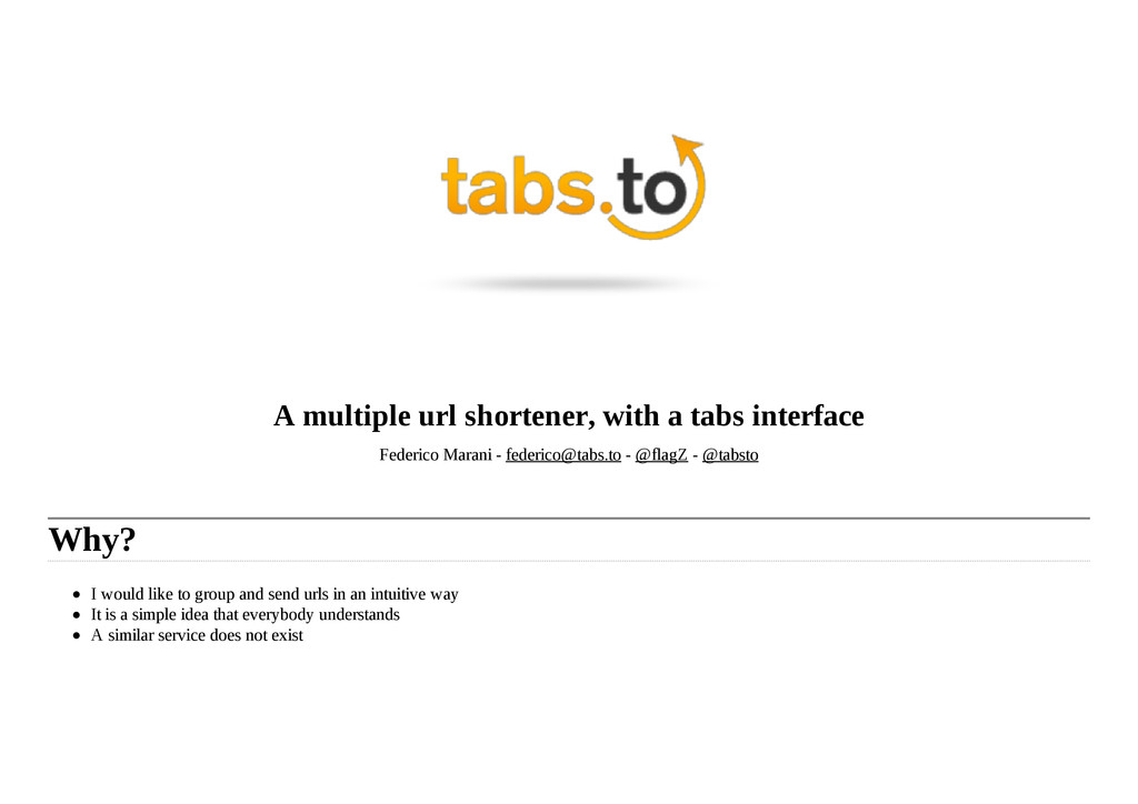 A multiple url shortener, with a tabs interface...