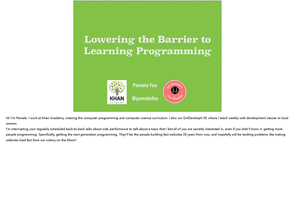 Lowering the Barrier to Learning Programming Pa...
