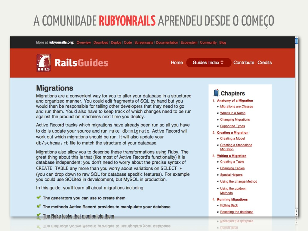 A COMUNIDADE RUBYONRAILS APRENDEU DESDE O COMEÇO