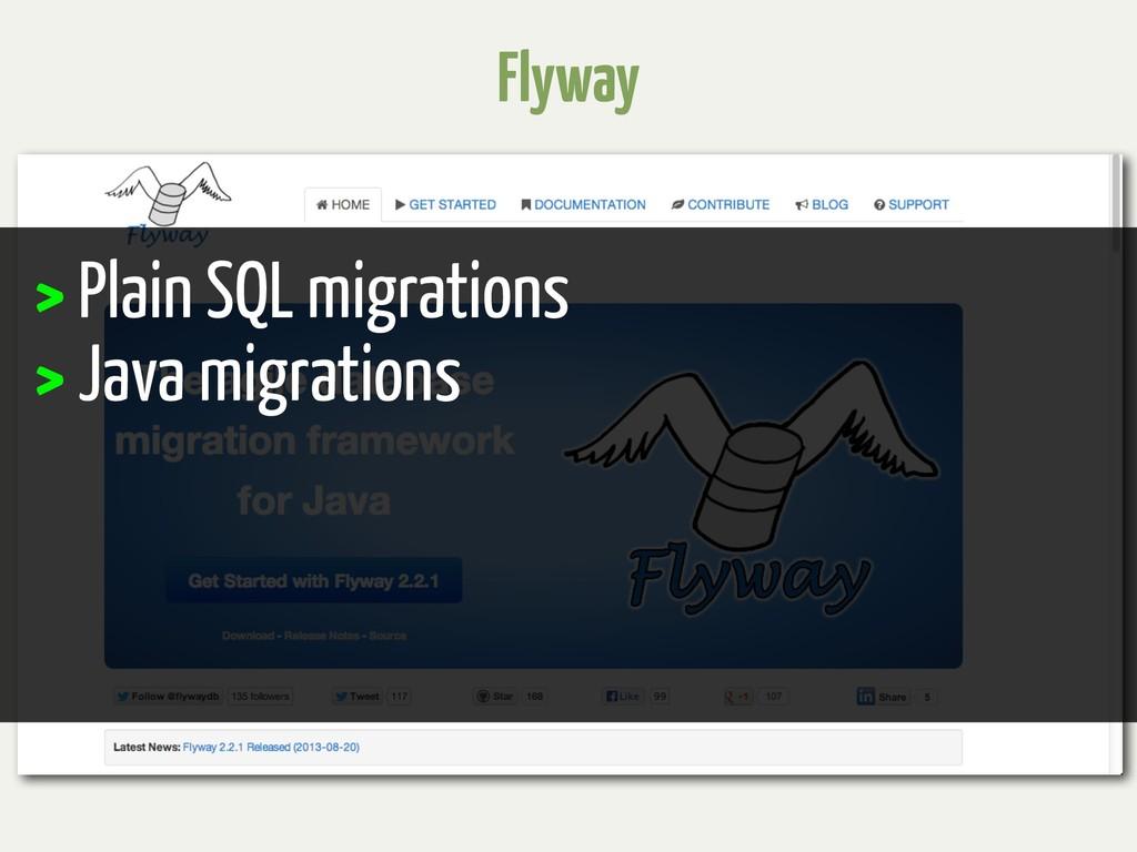 Flyway > Plain SQL migrations > Java migrations