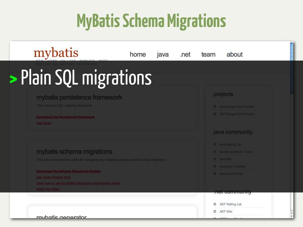 MyBatis Schema Migrations > Plain SQL migrations